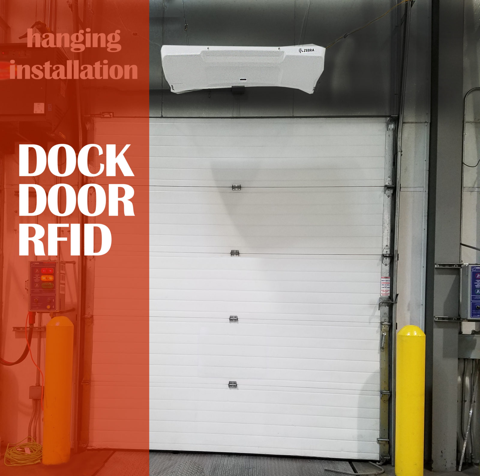 Door Door Installation with reader overhead. Shipment Verification and monitoring